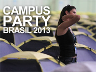Campus Party Brasil 2013